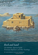 Rock and Sand: An Appraisal of the Protestant Reformers and Their Teachings