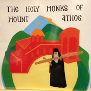 The Holy Monks of Mount Athos