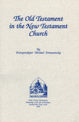 Old Testament in the New Testament Church, The