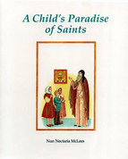 A Child's Paradise of Saints