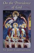 On the Providence of God (Saint John Chrysostom)
