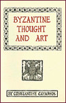 Byzantine Thought and Art: A Collection of Essays