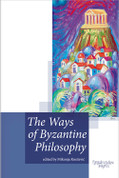 The Ways of Byzantine Philosophy