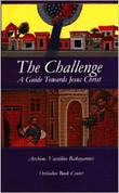 The Challenge: A Guide Toward Jesus Christ