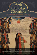 Arab Orthodox Christians under the Ottomans 1516 - 1831 (PB)
