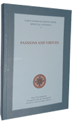 Spiritual Counsels of Elder Paisios, Vol. 5: Passions and Virtues