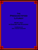 The Presanctified Liturgy: Music Only in English and Slavonic