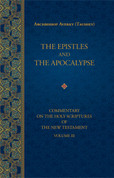 The Epistles and the Apocalypse (Commentary on the Holy Scriptures of the New Testament, Vol. 3)