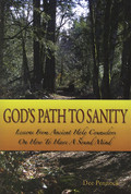 God's Path to Sanity: Lessons from Ancient Holy Counselors On How to Have a Sound Mind