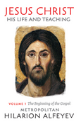 Jesus Christ: His Life and Teaching, Vol. 1—The Beginning of the Gospel