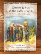 Women & Men in the Early Church: The Vision of St. John Chrysostom