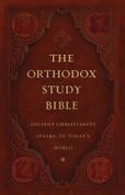 The Orthodox Study Bible (Ancient Faith Edition, 2019)