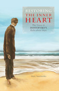 Restoring the Inner Heart: The Nous in Dostoevsky's Ridiculous Man