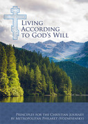 Living According to God's Will: Principles for the Christian Journey