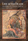 Life after Death According to the Orthodox Tradition