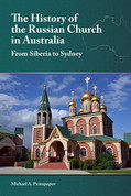 The History of the Russian Church in Australia: From Siberia to Sydney