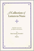 A Collection of Letters to Nuns: Profitable Instructions for Layman & Monastics