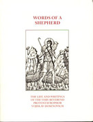 Words of a Shepherd: The Life and Writings of the Very Revernd Protostavrophor Vojislav Dosenovich