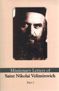 Missionary Letters of St. Nikolai Velimirovich - Part 1