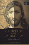 Orthodoxy and Catholicism: What are the Differences