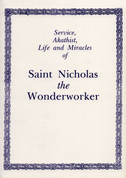 Service, Akathist, Life and Miracles of St. Nicholas the Wonderworker