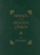 Menaion of the Orthodox Church: Vol. 04, December