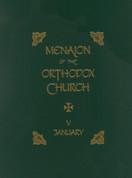 Menaion of the Orthodox Church: Vol. 05, January