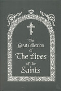 The Great Collection of the Lives of the Saints, Vol 1: September