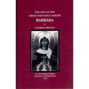 The Life of the Holy and Great Martyr Barbara