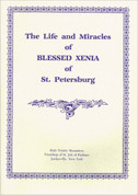 Life and Miracles of Blessed Xenia of St. Petersburg, The