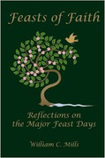 Feasts of Faith: Reflections on the Major Feast Days