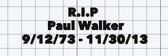 RIP Paul walker DONATION