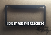 I did it for the ratchets plate frame