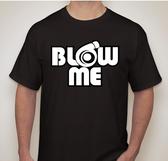 Blow me Shirt
