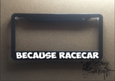 Because race car plate