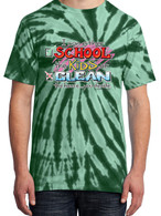 Green Tie-Dye - School the Kids or Clean the House Shirt