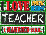 I Love My Kids' Teacher (Hooded Sweatshirt)
