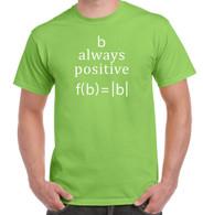 B Always Positive Shirt - Lime Green