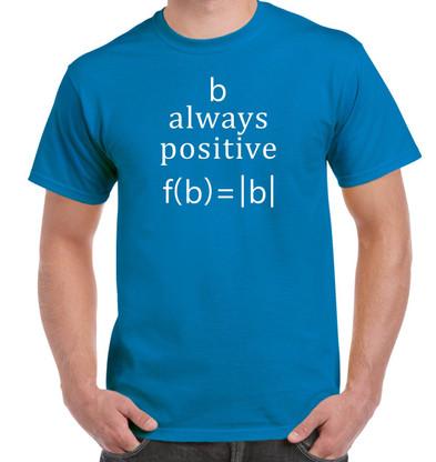 B Always Positive Shirt - Sapphire