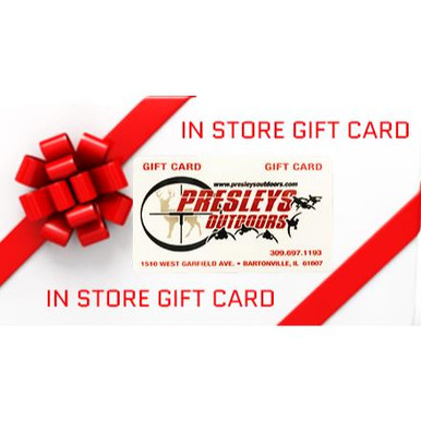 Presleys Outdoors In Store Gift Card -