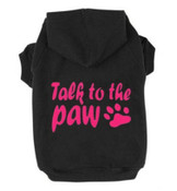 Black Talk To The Paw Dog Hoodie