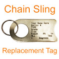 Chain Sling Identification Tag Replacement