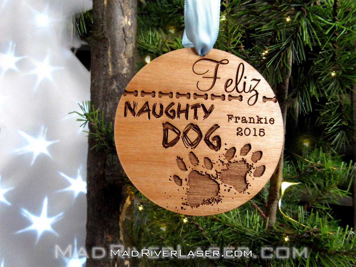 Custom Christmas Ornaments.Feliz Naughty Dog Custom Ornament