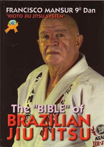 The Bible Of Brazilian Ju Jitsu