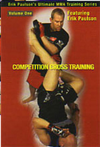 Competition Cross Training Mixed Martial Arts Volume 1