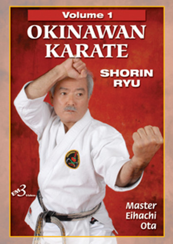 OKINAWAN KARATE  SHORIN RYU Volume 1 By Master Eihachi Ota