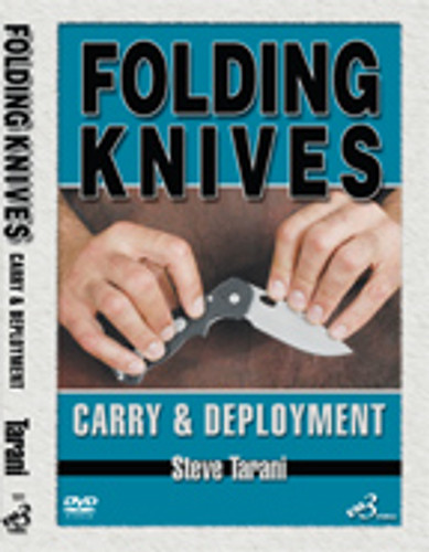 FOLDING KNIVES CARRY & DEPLOYMENT