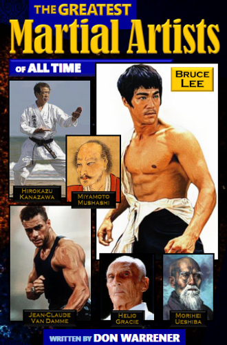 The Greatest Martial Artists of All Time