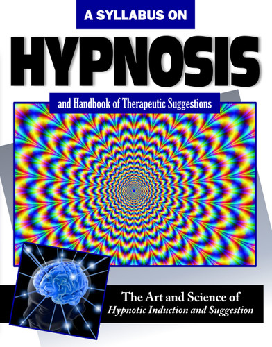 A Syllabus on Hypnosis and a Handbook of Therapeutic Suggestions (Download)