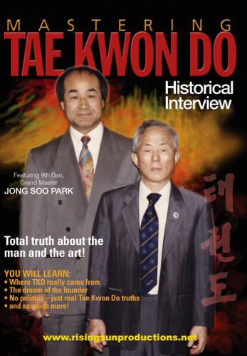 Mastering Tae Kwon Do Historical Interview dL